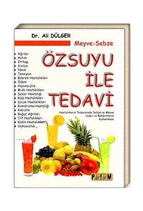 Meyve - Sebze Özsuyu Ile Tedavi - Dr. Ali Dülger