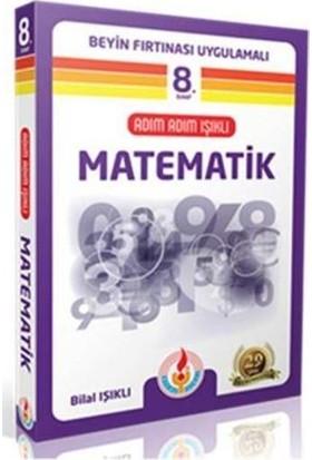 Bilal Işıklı Yayınları Adım Adım Işıklı Matematik 8. Sınıf