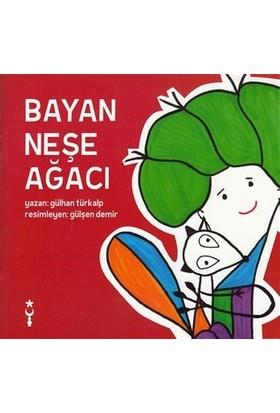 Bayan Neşe Ağacı - Gülhan Türkalp