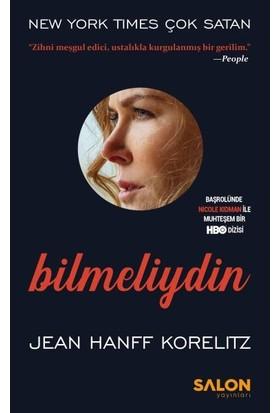 Bilmeliydin Psikolojik Gerilim Serisi - Jean Hanff Korelitz