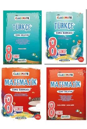 Okyanus Yayınları 8. Sınıf LGS Classmate Matematik - Türkçe Konu Anlatımlı ve Soru Bankası Seti