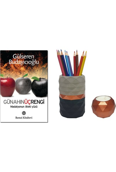 Günahın Üç Rengi / Gülseren Budayıcıoğlu + Betonsu Tasarım Beton Kalemlik + Geometrik Model Beton Tealight Mumluk (Bakır Renk)