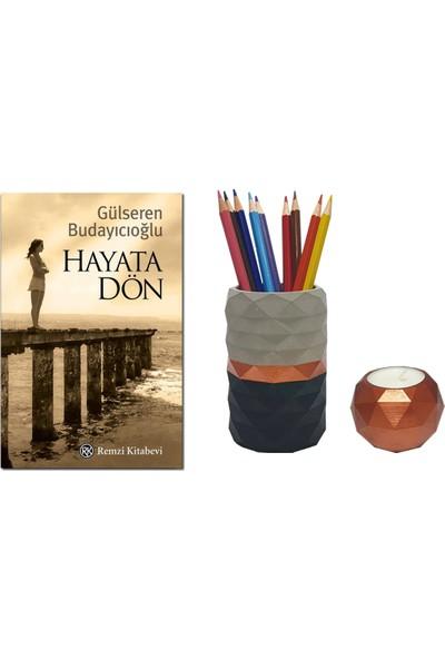 Hayata Dön / Gülseren Budayıcıoğlu + Betonsu Tasarım Beton Kalemlik + Geometrik Model Beton Tealight Mumluk (Bakır Renk)