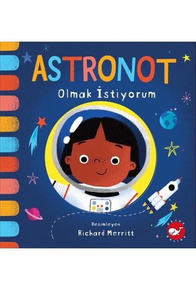 Astronot Olmak İstiyorum - Richard Merritt