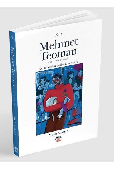 Mehmet Teoman - Metin Solmaz