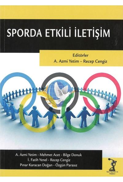 Sporda Etkili Iletişim - Prof. Dr. A. Azmi Yetim