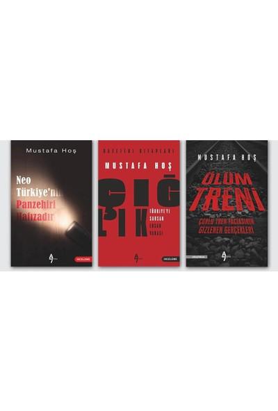 Mustafa Hoş Set 3 Kitap   Çığlık - Ölüm Treni - Neo Türkiye'nin Panzehiri Hafızadır