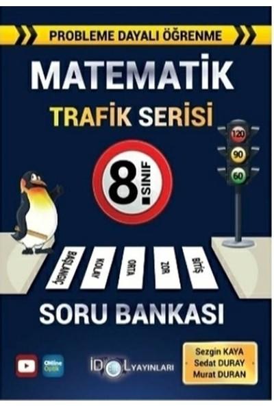 İdol Yayınları 8. Sınıf Matematik Trafik Serisi Soru Bankası