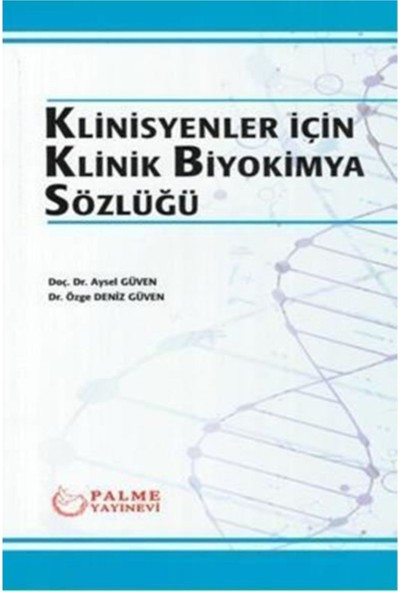 Klinisyenler Için Klinik Biyokimya Sözlüğü Palme