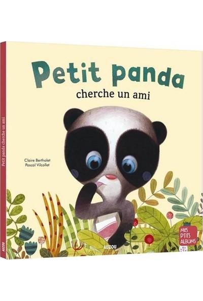 Petit Panda Cherche Un Ami Ne (Mes P'tıts Albums) (French Edition) - Bertholet Claire