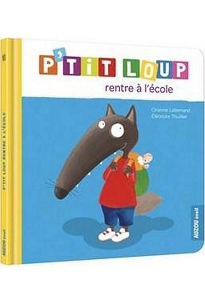 P'tıt Loup Rentre A L'ecole (Ne) - Orianne Lallemand
