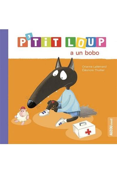 P'tit Loup A Un Bobo (Ne) - Orianne Lallemand