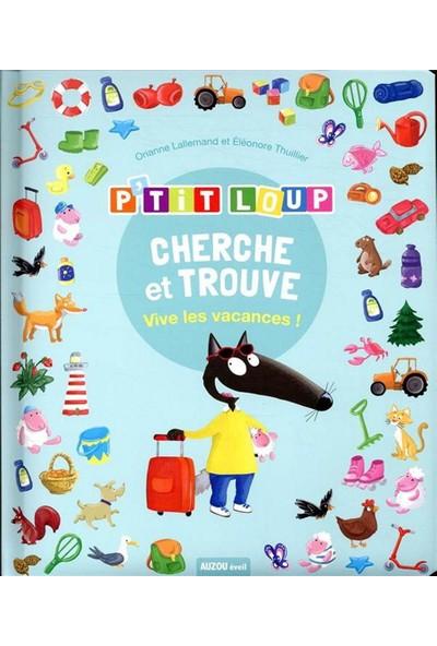 Cherche Et Trouve P'tit Loup Vive Les Vacances ! - Orianne Lallemand