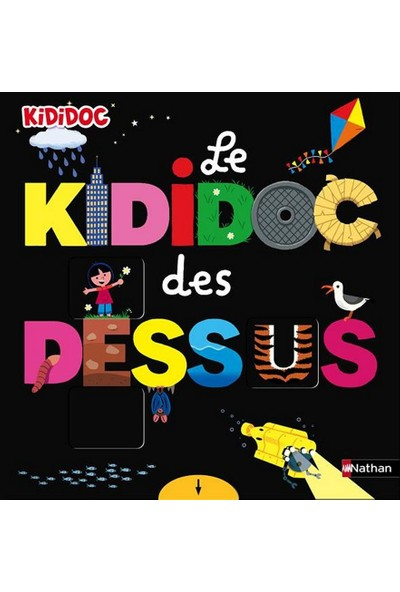 Le Kididoc Des Dessus - Cecile Jugla