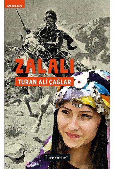 Zalalı - Turan Ali Çağlar