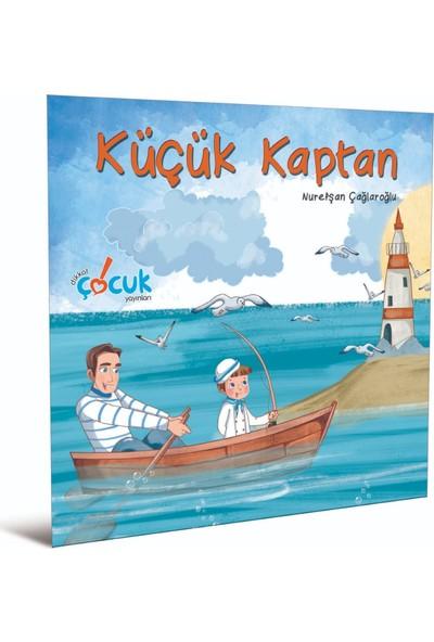 Küçük Kaptan 3-6 Yaş   Nurefşan Çağlaroğlu