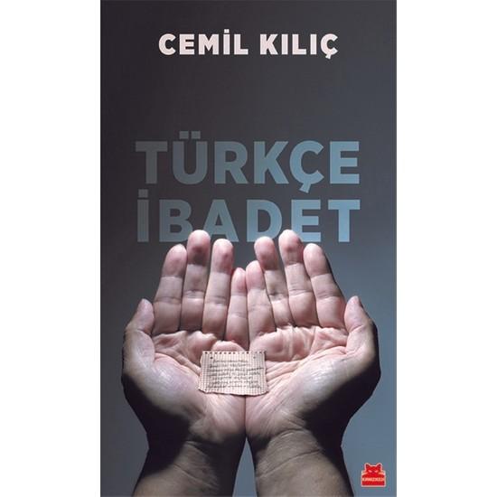 Türkçe Ibadet - Cemil Kılıç