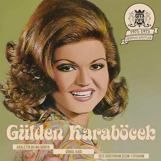 Gülden Karaböcek 1971 1973 Şah Plak Kayıtları Plak
