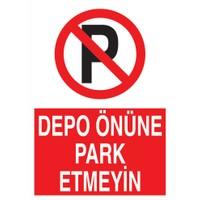 Oracal Depo Önüne Park Etmeyiniz(35*50Cm)