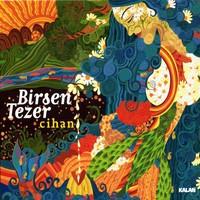 Birsen Tezer - Cihan Plak