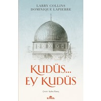 Kudüs… Ey Kudüs Larry Collins, Dominique Lapierre