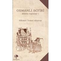Osmanlı Sefiri:Bütün Oyunlar-1