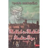 Makbul Ve Maktul İbrahim Paşa:Pargalı