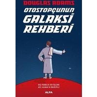 Otostopçunun Galaksi Rehberi (Ciltli) - Douglas Adams