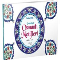 Coşkun Yayıncılık Geleneksel Osmanlı Motifleri Fiyatı