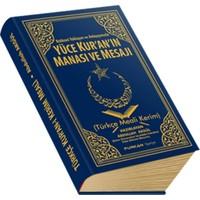Furkan Neşriyat Rabbani Yaklaşım ve Anlayışımızla Yüce Kuran'ın Manası ve Mesajı (Hafız Boy)