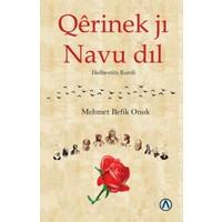 Qerinek Ji Navu Dil:Kürtçe Şiirler