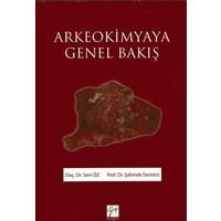 Arkeokimyaya Genel Bakış