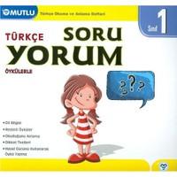 Mutlu Yayınları 1. Sınıf Türkçe Soruyorum Öykülerle