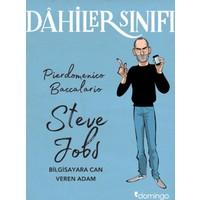Dahiler Sınıfı: Steve Jobs Bilgisayara Can Veren Adam