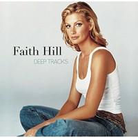 Faith Hill Deep Tracks
