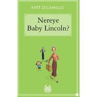 Nereye Baby Lincoln?