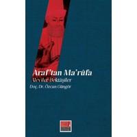 Araf'tan Maruf'a: Aleviler Bektaşiler