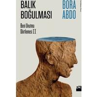 Balık Boğulması - Bora Abdo