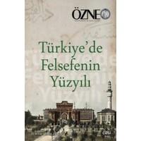 Özne 26. Kitap:Türkiye'De Felsefenin Yüzyılı