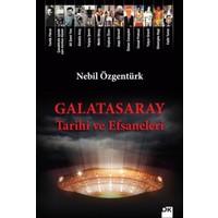 Galatasaray Tarihi Ve Efsaneleri - Nebil Özgentürk