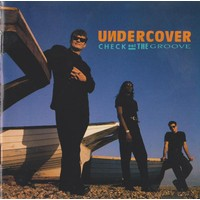 Undercover - Check Out The Groove CD