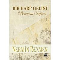 Bir Harp Gelini Benan'ın Defteri