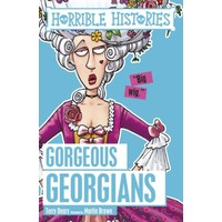 Horrible Histories: Gorgeous Georgians