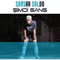 Sansar Salvo - Şimdi Sans CD