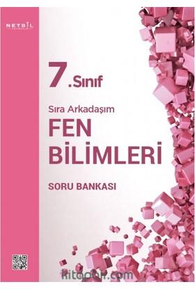 Netbil Yayınları 7.Sınıf Sıra Arkadaşım Fen Bilimleri Soru Bankası