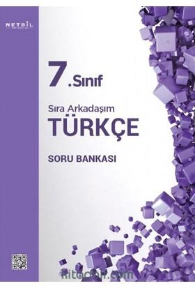 Netbil Yayınları 7.Sınıf Sıra Arkadaşım Türkçe Soru Bankası
