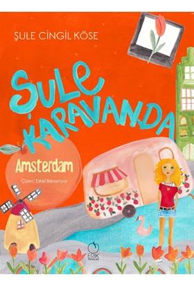 Şule Karavanda:Amsterdam