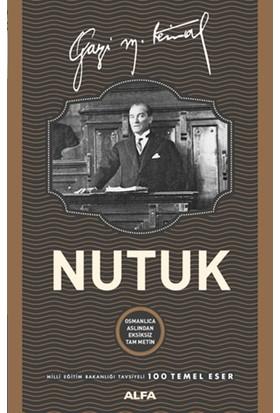 Nutuk:Osmanlıca Aslından Eksiksiz Tam Metin(Ciltli) - Mustafa Kemal Atatürk