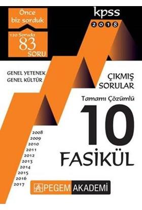 2018 Kpss Genel Yetenek Genel Kültür 2008 – 2017 Tamamı Çözümlü 10 Fasikül Çıkmış Sorular