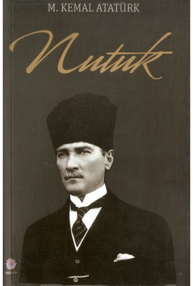 Nutuk (Söylev) Mustafa Kemal Atatürk